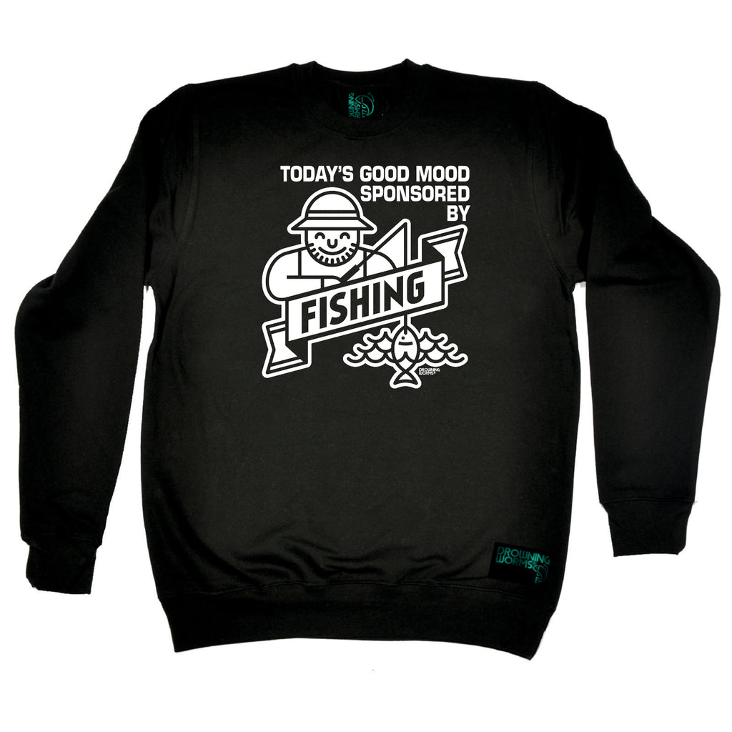 Drowning Worms Fishing Sweatshirt - Todays Good Mood Sponsered By Fishing - Sweater Jumper