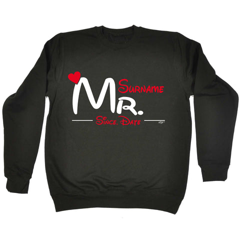 123t - Mr Surname Since -  SWEATSHIRT