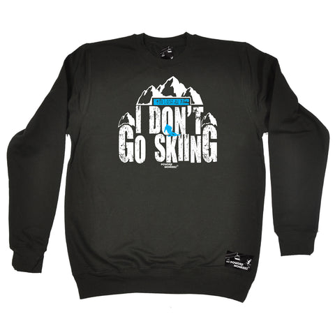 Powder Monkeez Skiing Snowboarding Sweatshirt - Ski You Lost Me At I Dont Go Skiing - Sweater Jumper