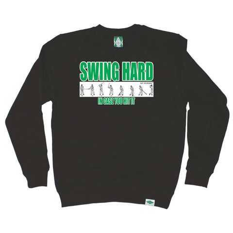 Out Of Bounds Golfing Sweatshirt - Swing Hard In Case You Hit It - Sweater Jumper
