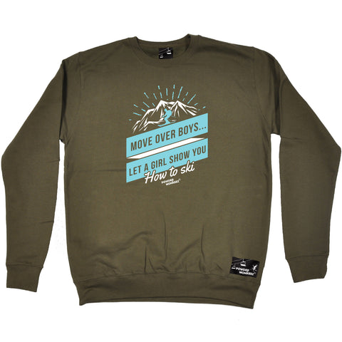Powder Monkeez Skiing Snowboarding Sweatshirt - Ski Move Over Boys How To Ski - Sweater Jumper