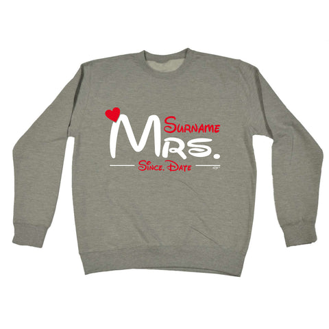 123t - Mrs Surname Since -  SWEATSHIRT
