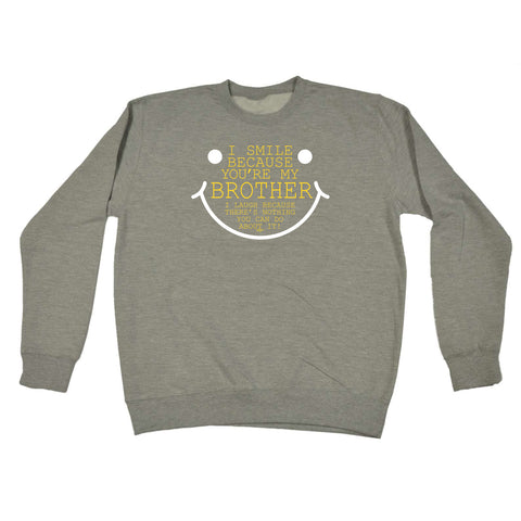 123t Funny Sweatshirt - Brother I Smile Because Youre My - Sweater Jumper