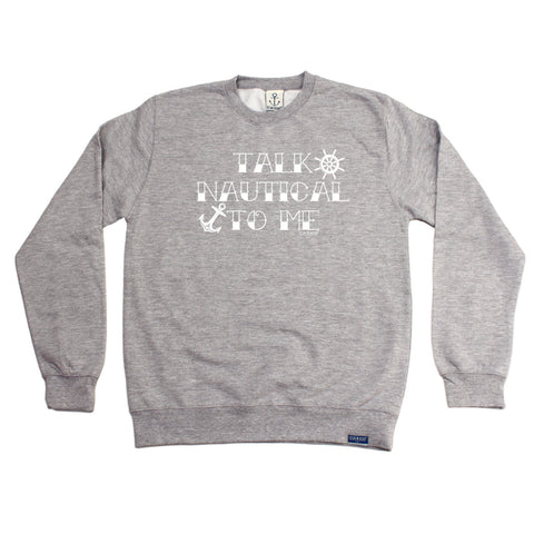 Ocean Bound Sailing Sweatshirt - Talk Nautical To Me - Sweater Jumper