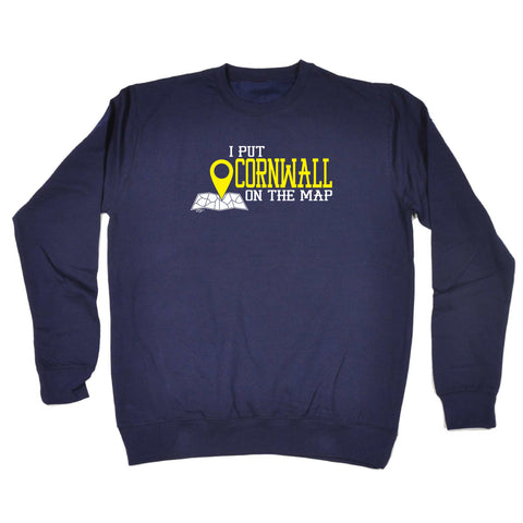 123t Funny Sweatshirt - Cornwall I Put On The Map - Sweater Jumper