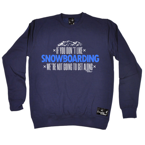 Powder Monkeez - Pm Dont Like Snowboarding - Apres Skiing SWEATSHIRT