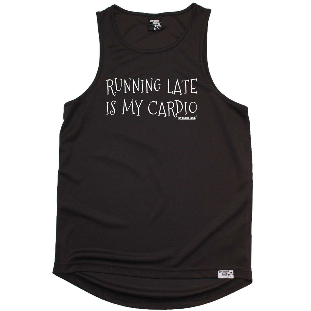 Personal Best Running Vest - Running Late Is My Cardio - Dry Fit Performance Vest Singlet