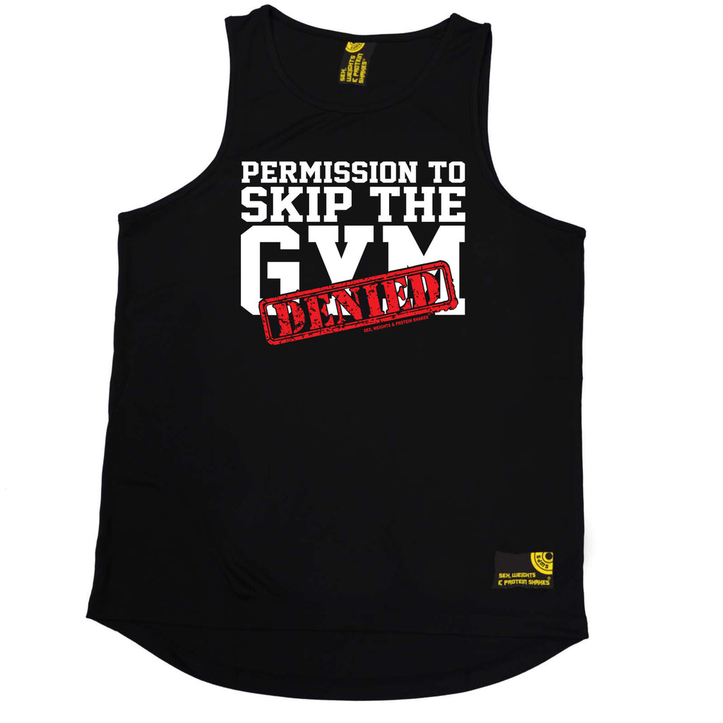Sex Weights and Protein Shakes Gym Bodybuilding Vest - Permission To Skip The Gym Denied - Dry Fit Performance Vest Singlet