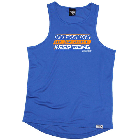 Personal Best Running Vest - Unless You Puke Pass Out Die Keep Going - Dry Fit Performance Vest Singlet