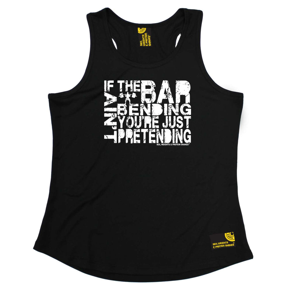 Sex Weights and Protein Shakes Womens Gym Bodybuilding Vest - If The Bar Aint Bending - Dry Fit Performance Vest Singlet