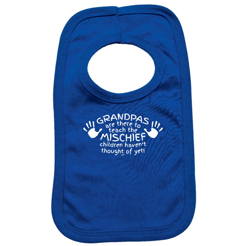 123t Funny Baby Bib - Grandpas Are There To Teach The Mischief - Toddler Dinner Food Napkin