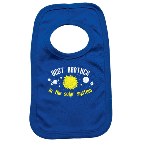 123t Funny Baby Bib - Best Brother In The Solar System - Toddler Dinner Food Napkin