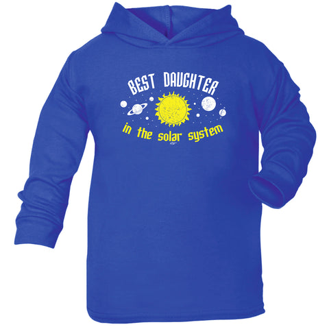 123t Baby Funny Hoodie - Best Daughter In The Solar System - Babies Cotton Hoody Hoodie Jumper