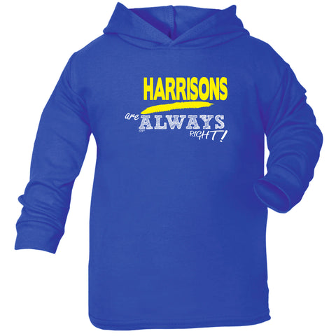 123t Baby Funny Hoodie - Harrisons Are Always Right Surname - Babies Cotton Hoody Hoodie Jumper