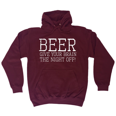 123t Beer Give Your Brain The Night Off Funny Hoodie