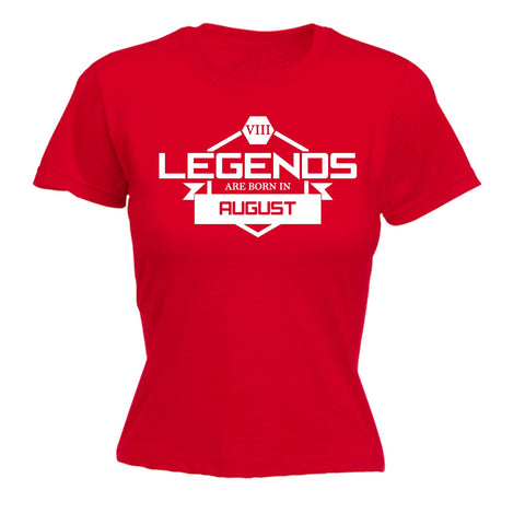 123t Women's Legends Are Born In August Funny T-Shirt