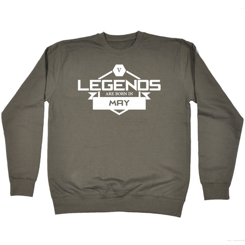 123t Legends Are Born In May Funny Sweatshirt