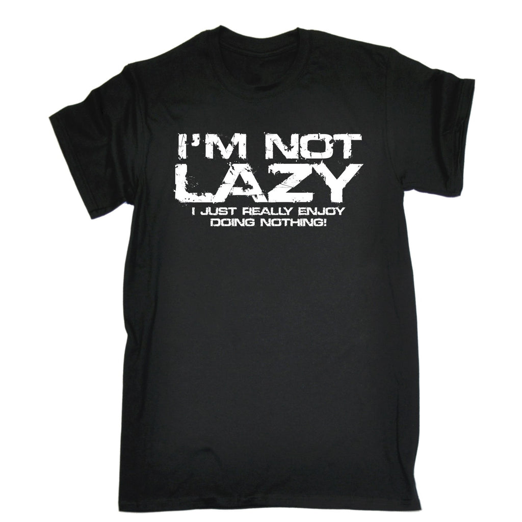 123t Men's I'm Not Lazy I Just Enjoy Doing Nothing Funny T-Shirt