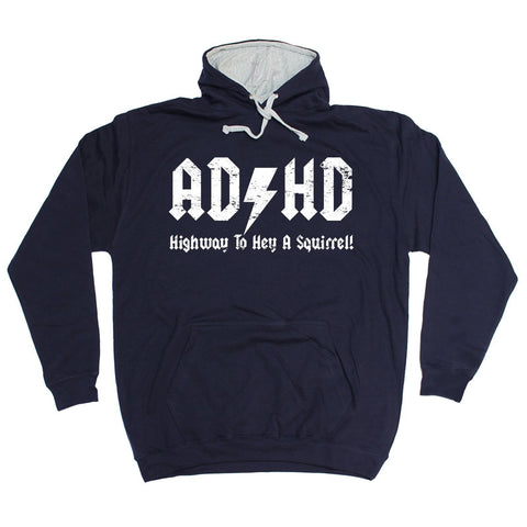 d788f80470f16 123t ADHD Highway To Hey A Squirrel - HOODIE Funny Christmas Casual  Birthday Hoody