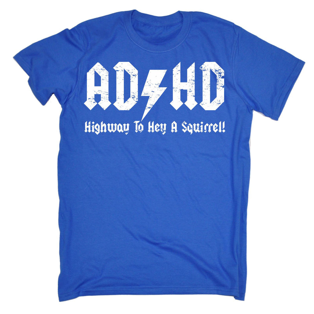 7127be1f6 123t Men's ADHD Highway To Hey A Squirrel T-SHIRT Funny Christmas Casual  Birthday Tee