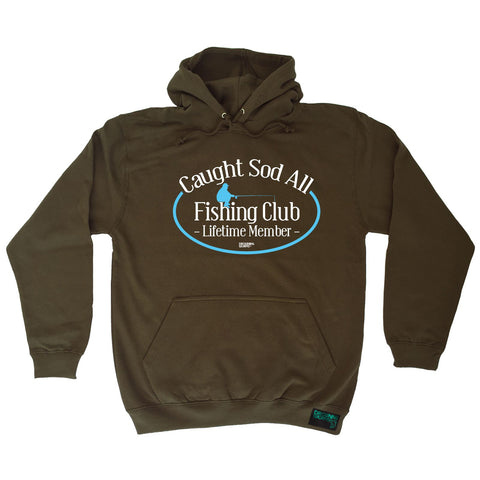 Drowning Worms Caught Sod All Fishing Club Lifetime Member Hoodie