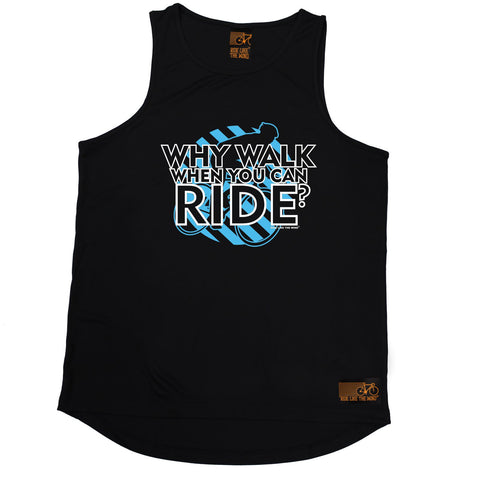 Ride Like The Wind Why Walk When You Can Ride Cycling Men's Training Vest