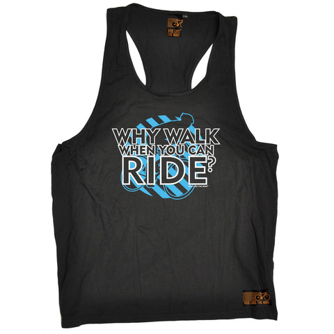 Ride Like The Wind Why Walk When You Can Ride Cycling Men's Tank Top