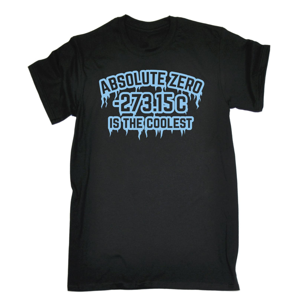 123t Men's Absolute Zero Is The Coolest Funny T-Shirt