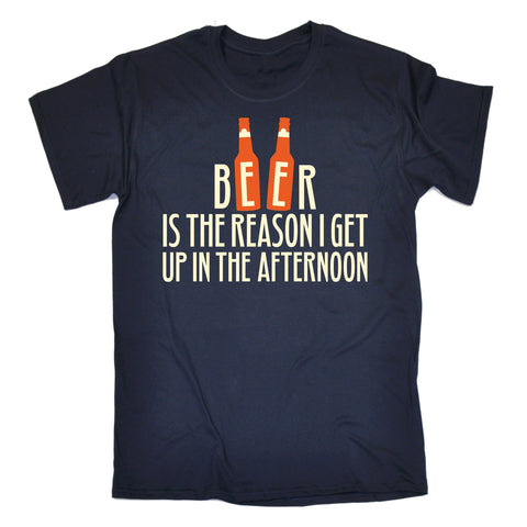 123t Men's Beer Is The Reason I Get Up In The Afternoon Funny T-Shirt