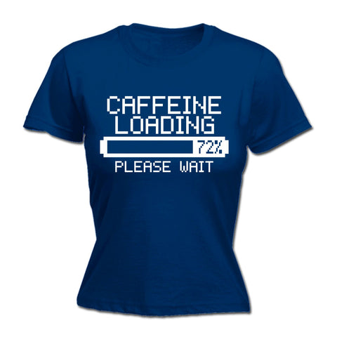 123t Women's Caffeine Loading Please Wait Funny T-Shirt