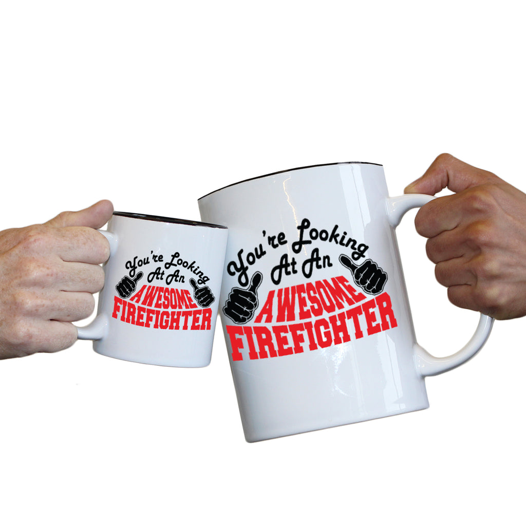 123T Novelty Funny Giant 2 Litre Mugs - Firefighter Youre Looking Awesome - Birthday Christmas Gifts Worlds Biggest Coffee Cup