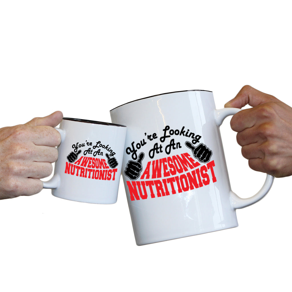 123T Novelty Funny Giant 2 Litre Mugs - Nutritionist Youre Looking Awesome - Birthday Christmas Gifts Worlds Biggest Coffee Cup