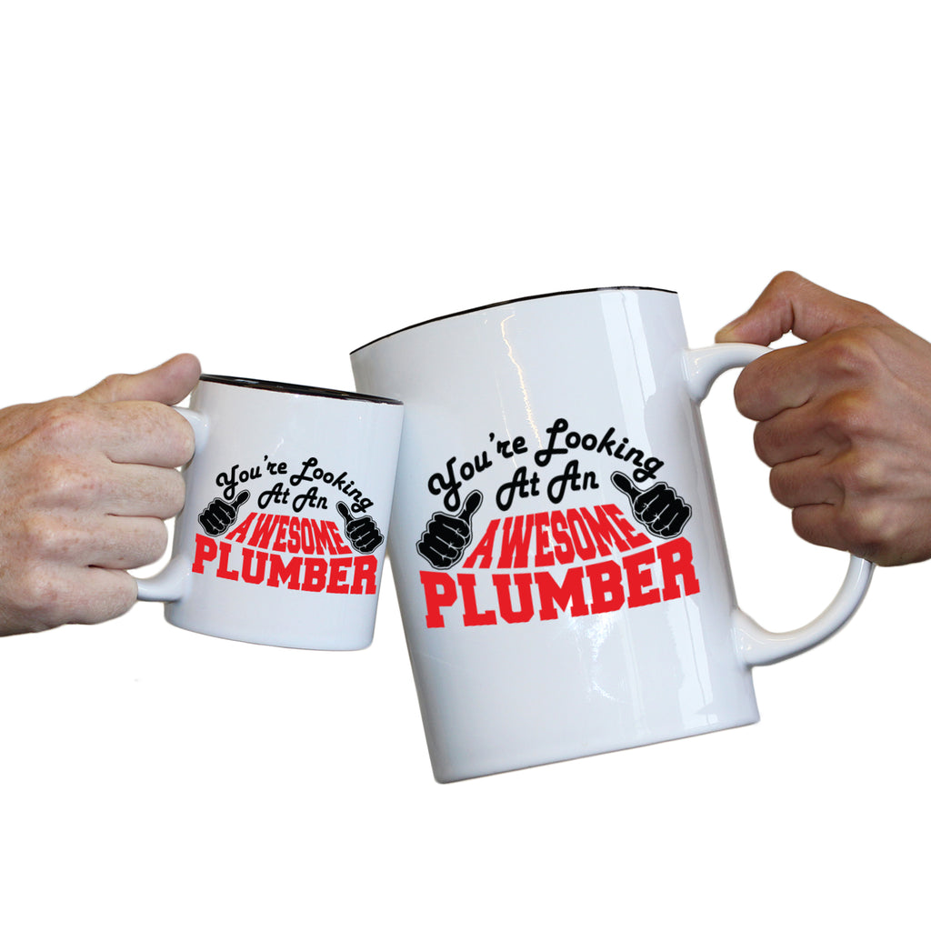 123T Novelty Funny Giant 2 Litre Mugs - Plumber Youre Looking Awesome - Birthday Christmas Gifts Worlds Biggest Coffee Cup