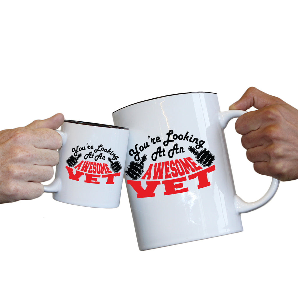 123T Novelty Funny Giant 2 Litre Mugs - Vet Youre Looking Awesome - Birthday Christmas Gifts Worlds Biggest Coffee Cup