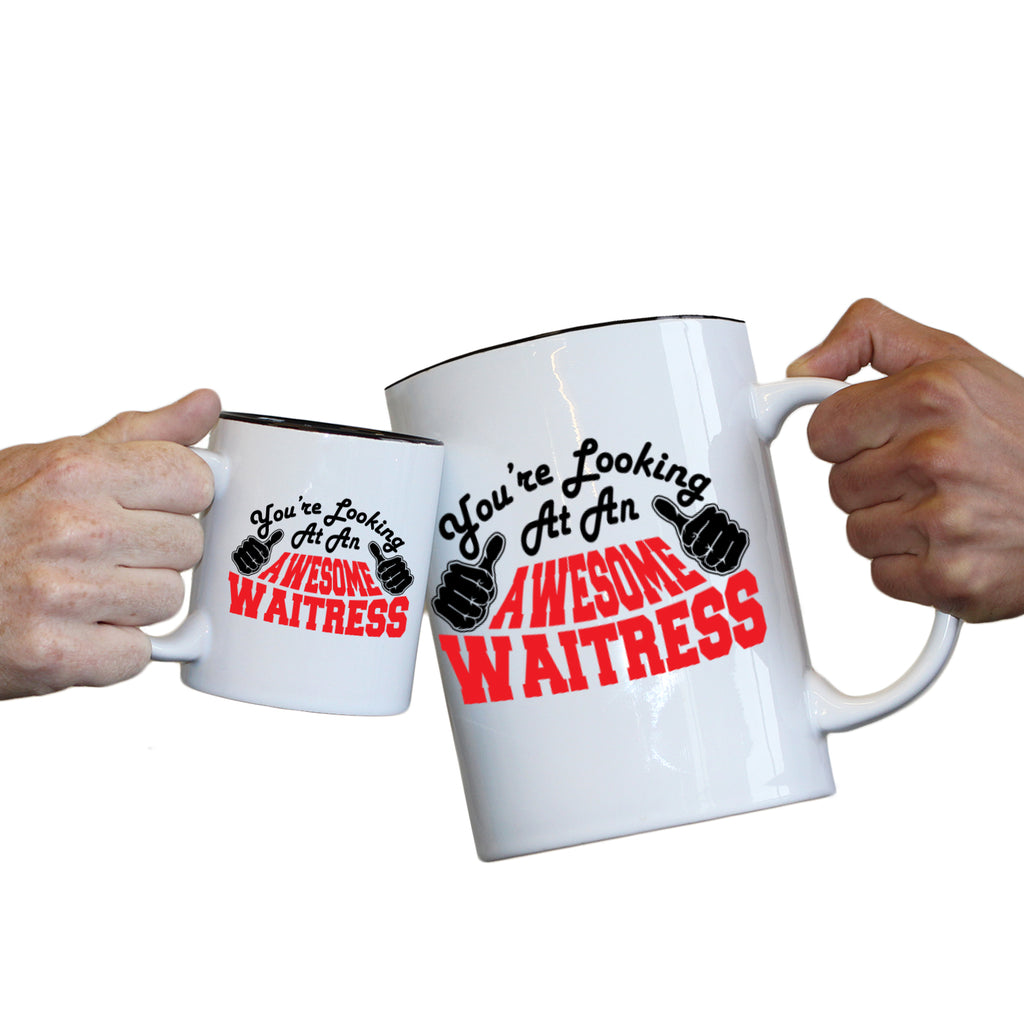 123T Novelty Funny Giant 2 Litre Mugs - Waitress Youre Looking Awesome - Birthday Christmas Gifts Worlds Biggest Coffee Cup