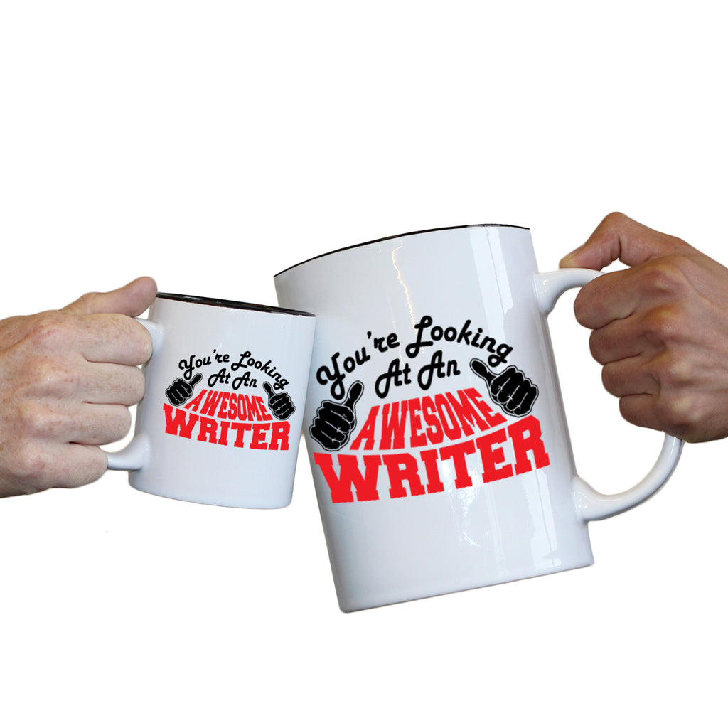 123T Novelty Funny Giant 2 Litre Mugs - Writer Youre Looking Awesome - Birthday Christmas Gifts Worlds Biggest Coffee Cup