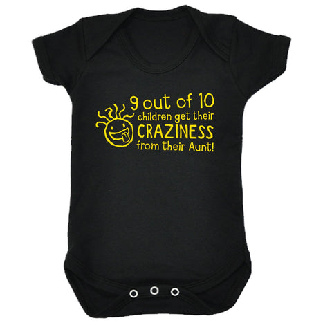 123t Baby 9 Out Of 10 Children Get Their Craziness From Their Aunt Funny Babygrow - 123t clothing gifts presents