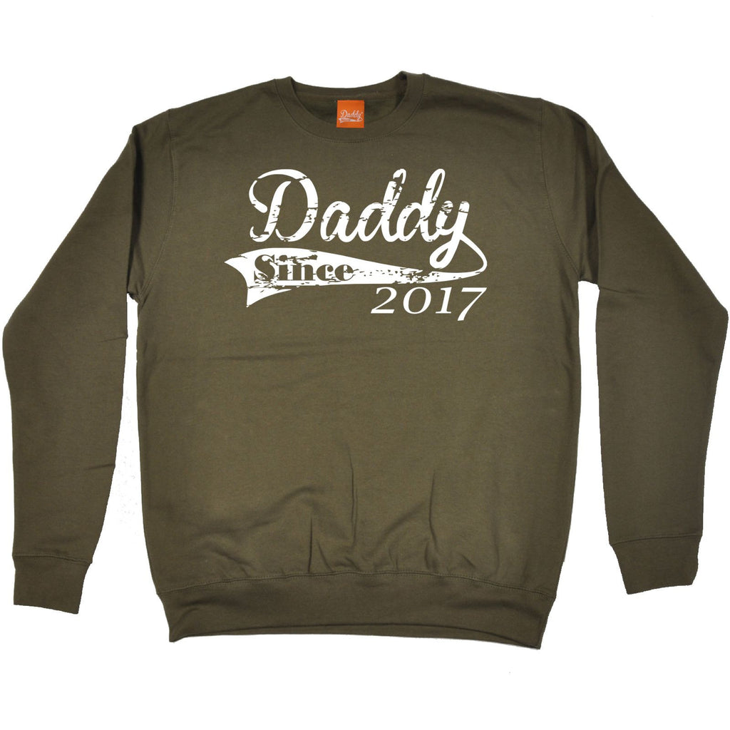 aff57568 ... 123t Daddy Since 2017 Funny Sweatshirt - 123t clothing gifts presents  ...