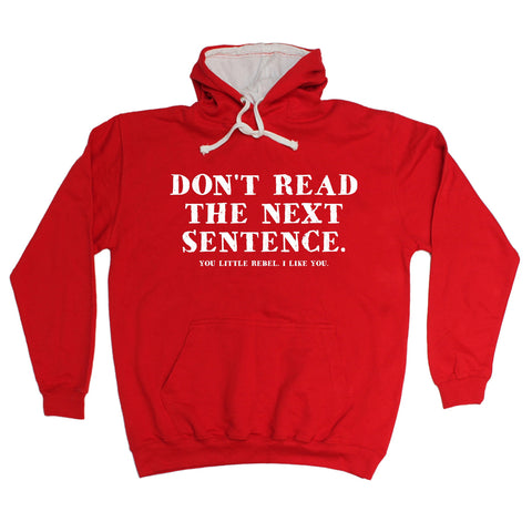 123t Don't Read The Next Sentence … I Like You Funny Hoodie