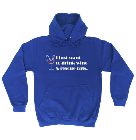 123t I Just Want To Drink Wine & Rescue Cats Funny Hoodie