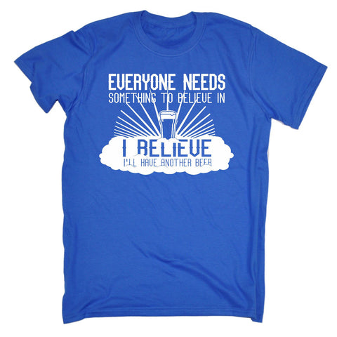 123t Men's Everyone Needs Something To Believe In Beer Funny T-Shirt
