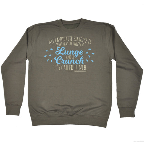 123t My Favourite Exercise Lunch Funny Sweatshirt