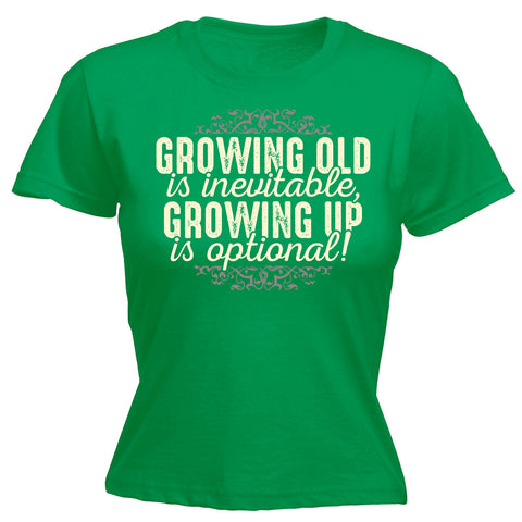 123t Women's Growing Old Is Inevitable Growing Up Is Optional Funny T-Shirt