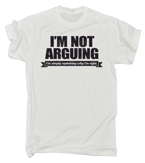 123t Men's I'm Not Arguing I'm Simply Explaining Why I'm Right Black Logo T-SHIRT
