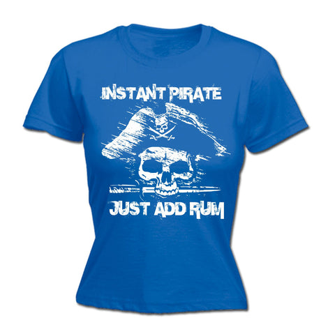 123t Women's Instant Pirate Just Add Rum Funny T-Shirt