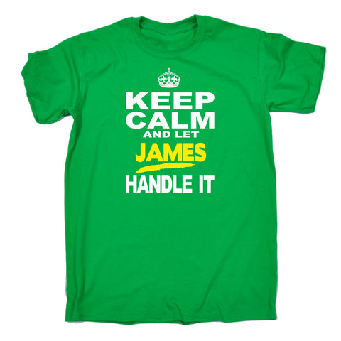 123t Men's Keep Calm And Let James Handle It Funny T-Shirt