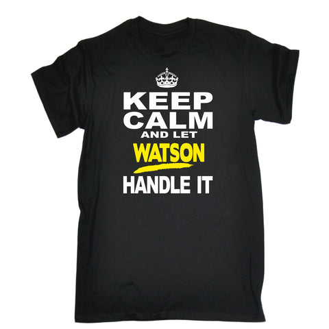 123t Men's Keep Calm And Let Watson Handle It Funny T-Shirt