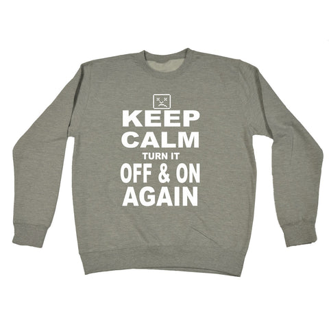 123t Keep Calm Turn It Off And On Again Funny Sweatshirt, 123t