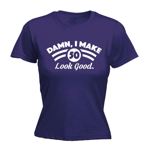 123t Women's Damn I Make 50 Look Good Funny T-Shirt