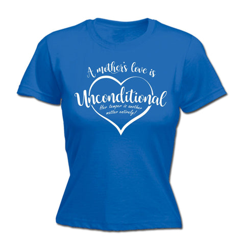 123t Women's A Mother's Love Is Unconditional Funny T-Shirt